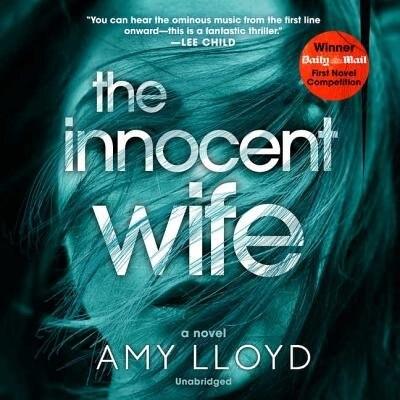 The Innocent Wife: A Novel by Amy Lloyd
