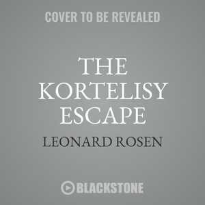 The Kortelisy Escape by Leonard Rosen