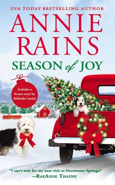 Season Of Joy: Includes A Bonus Novella by Annie Rains