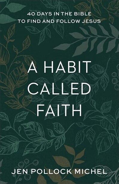 A Habit Called Faith by Pollock Michel, Jen
