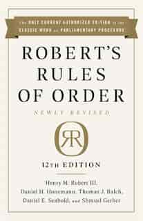 Robert's Rules Of Order Newly Revised, 12th Edition de Henry M. Robert