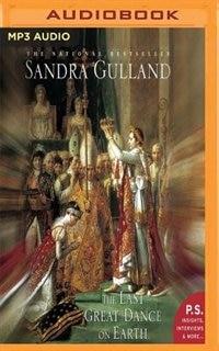 The Last Great Dance On Earth by Sandra Gulland