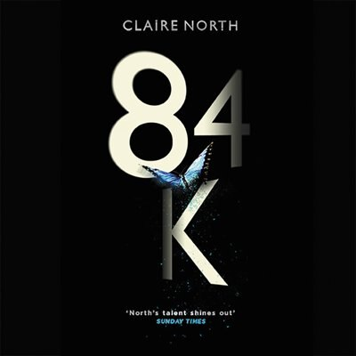 84k de Claire North