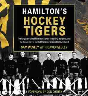 Hamilton's Hockey Tigers by David Wesley