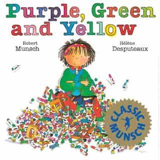 Purple, Green and Yellow by Robert Munsch