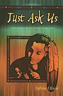 Just Ask Us: A Conversation with First Nations Teenage Moms de Sylvia Olsen