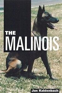 The Malinois by Jan Kaldenbach