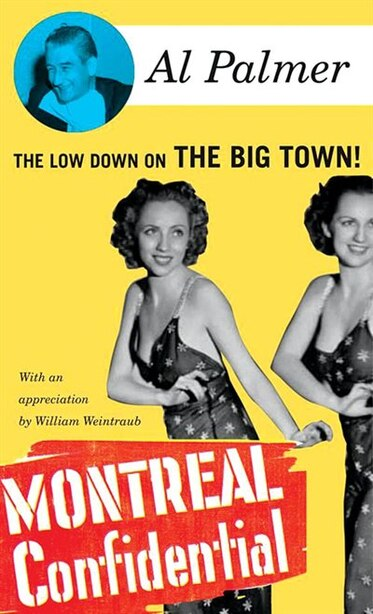 Montreal Confidential by Al Palmer