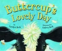 Buttercup's Lovely Day by Carolyn Beck