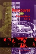 Vancouver: Representing The Postmodern City by Paul Delany