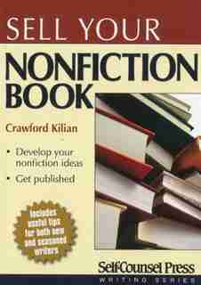 Sell Your Nonfiction Book by Crawford Kilian