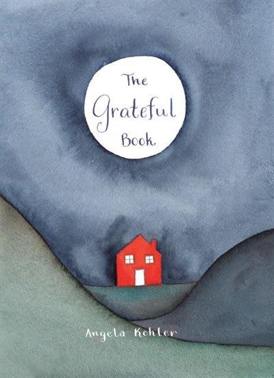 The Grateful Book by Angela Kohler