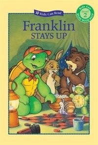 Franklin Stays Up