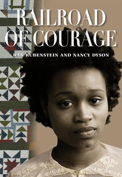 Railroad Of Courage by Dan Rubenstein