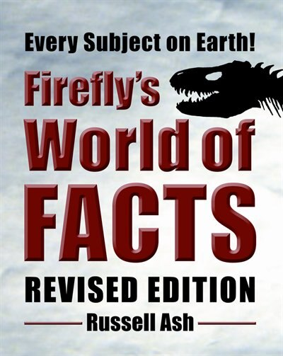Firefly's World Of Facts by Russell Ash