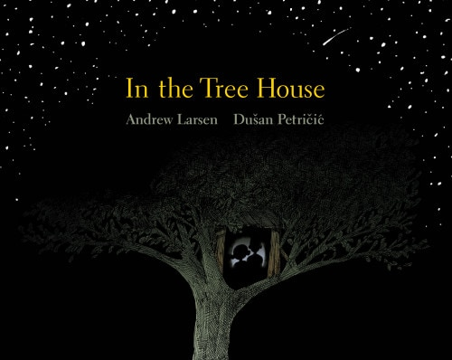 In the Tree House by Andrew Larsen