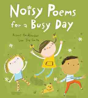 Noisy Poems for a Busy Day by Robert Heidbreder
