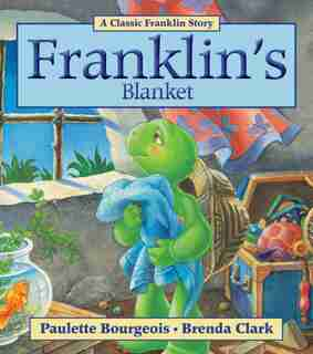 Franklin's Blanket by Paulette Bourgeois
