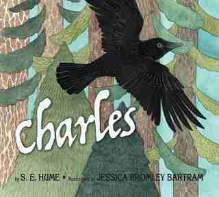 Charles by Stephen Hume