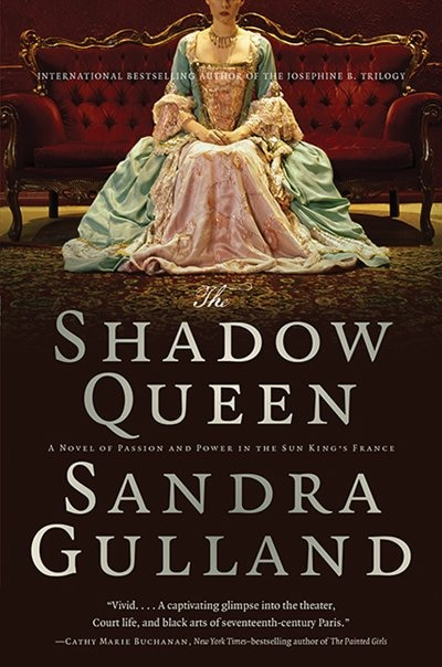 The Shadow Queen by Sandra Gulland