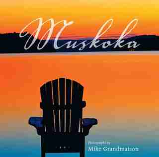 Muskoka by Mike Grandmaison