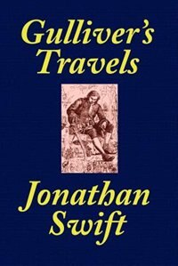 Gulliver's Travels [school Edition Edited And Annotated By Thomas M. Balliet] by JONATHAN SWIFT