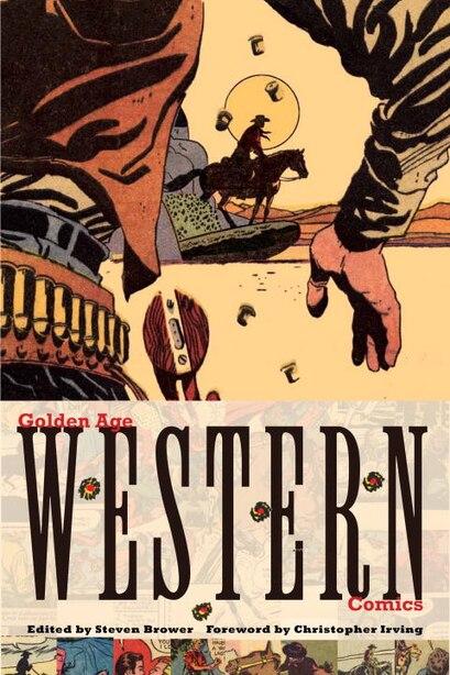 Golden Age Western Comics de Steven Brower