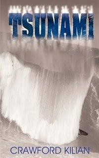 Tsunami by Crawford Kilian