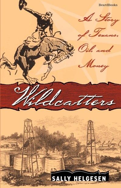 Wildcatters by Sally Helgesen