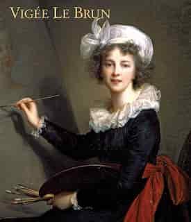 Vigée Le Brun by Katharine Baetjer