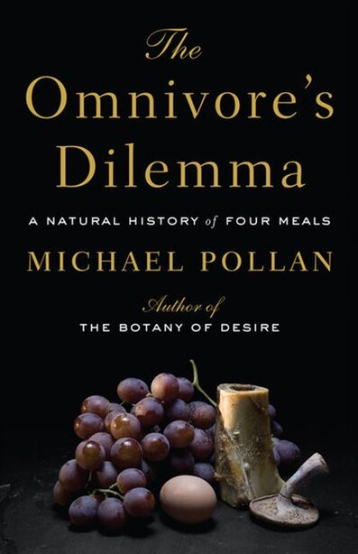 The Omnivore's Dilemma: Large Print Edition by Michael Pollan