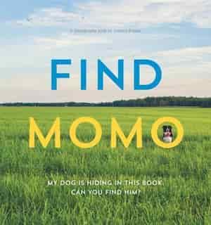 Find Momo: A Photography Book de Andrew Knapp
