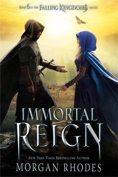Immortal Reign: A Falling Kingdoms Novel by Morgan Rhodes