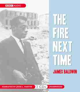 The Fire Next Time de James Baldwin