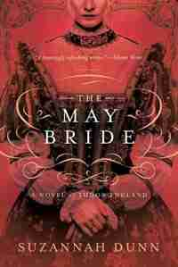 MAY BRIDE by Suzannah Dunn