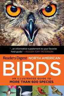 Book of North American Birds: An Illustrated Guide to More Than 600 Species by Editors of Reader's Digest