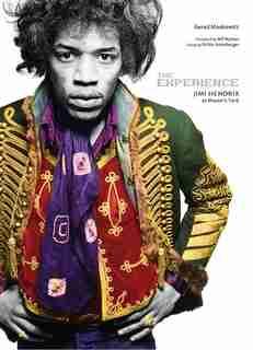 The Experience: Jimi Hendrix at Masons Yard by Richie Unterberger