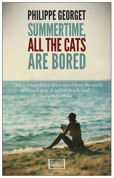 Summertime, All The Cats Are Bored de Philippe Georget
