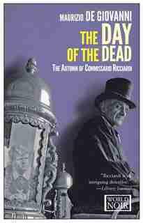 The Day Of The Dead: The Autumn Of Comissario Ricciardi by Maurizio de Giovanni
