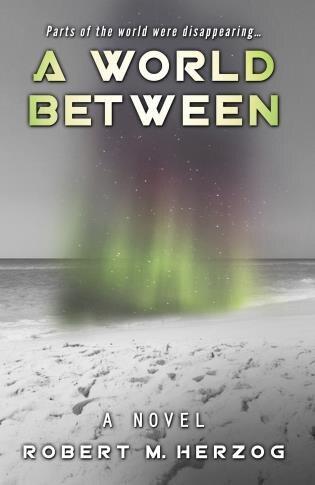 A World Between by Robert Herzog