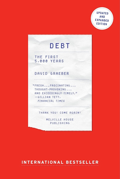 Debt: The First 5,000 Years,updated And Expanded de David Graeber