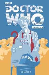 Doctor Who Classics Volume 9 by Richard Starkings