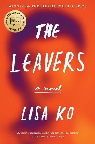LEAVERS NATIONAL BK AWARD FINALIST: A Novel by Lisa Ko