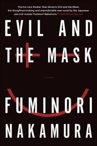 Evil And The Mask de Fuminori Nakamura