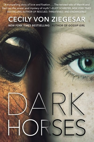 Dark Horses by Ziegesar Cecily Von