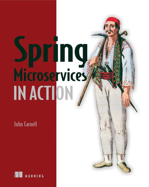 Spring Microservices In Action by John Carnell