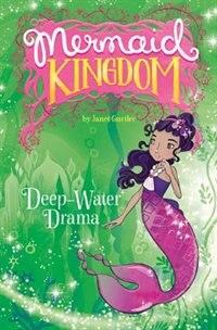 Deep-Water Drama by Janet Gurtler
