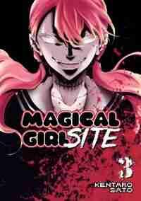 Magical Girl Site Vol. 3 by Kentaro Sato