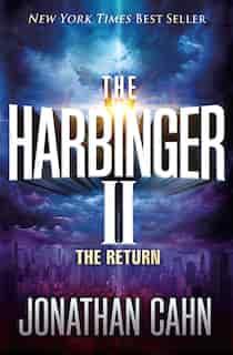 The Harbinger Ii: The Return by Jonathan Cahn