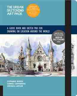 The Urban Sketching Art Pack: A Guide Book And Sketch Pad For Drawing On Location Around The World-includes A 112-page Paperback by Gabriel Campanario